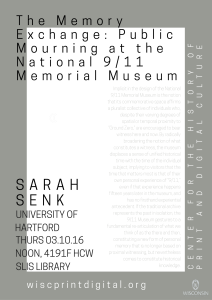The Memory Exchange- Public Mourning at the National 9-11 Memorial Museum